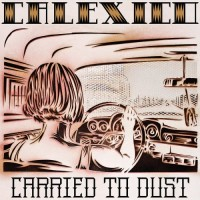 Purchase Calexico - Carried To Dust