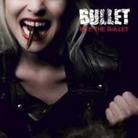 Purchase Bullet - Bite The Bullet