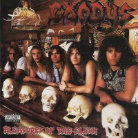 Purchase Exodus - Pleasures Of The Flesh