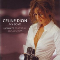 Purchase Celine Dion - My Love (Ultimate Essential Collection) CD1