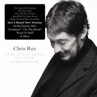 Purchase Chris Rea - Fool If You Think Its Over