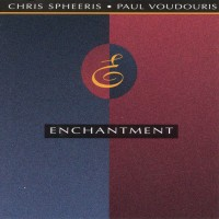 Purchase Chris Spheeris & Paul Voudouris - Enchantment