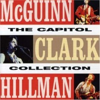 Purchase Clark McGuinn & Hillman - The Capitol Collection