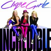 Purchase Clique Girlz - Incredible
