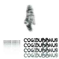 Purchase Cogidubbnus - Wholesome Mummys (EP)