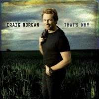 Purchase Craig Morgan - That's Why