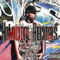 Purchase Danny Myers - Homicidal Recitals (Bootleg)