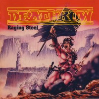 Purchase Deathrow - Raging Steel