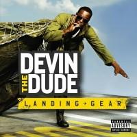 Purchase Devin The Dude - Landing Gear