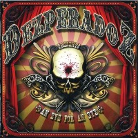 Purchase Dezperadoz - An Eye For An Eye