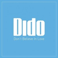 Purchase Dido - Dont Believe In Love (AU CDS)