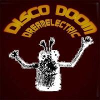 Purchase Disco Doom - Dream Electric