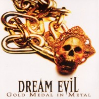 Purchase Dream Evil - Gold Medal In Metal (Alive & Archive) CD1