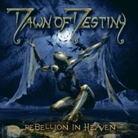 Purchase Dawn Of Destiny - Rebellion In Heaven