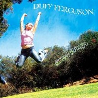 Purchase Duff Ferguson - Good Things