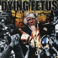 Purchase Dying Fetus - Destroy the Opposition