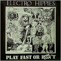 Purchase Electro Hippies - Play Fast or Die