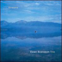 Purchase Ewan Svensson Trio - Streams