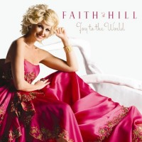 Purchase Faith Hill - Joy To The Worl d