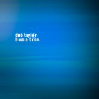Purchase Dub Taylor - Humatron