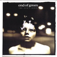 Purchase End of Green - The Sick's Sense CD1