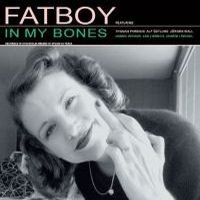 Purchase Fatboy - In My Bones