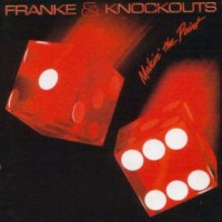 Purchase Franke & The Knockouts - Makin' The Point