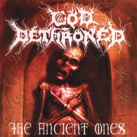 Purchase God Dethroned - The Ancient Ones