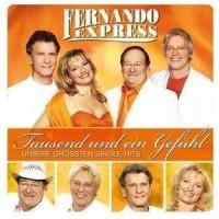 Purchase Fernando Express - Tausend Und Ein Gefühl, Unsere Größten Singlehits