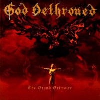 Purchase God Dethroned - The Grand Grimoire