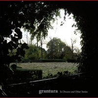 Purchase Grantura - In Dreams And Other Stories
