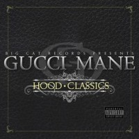 Purchase Gucci Mane - Hood Classics CD2