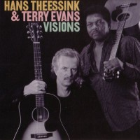Purchase Hans Theessink & Terry Evans - Visions