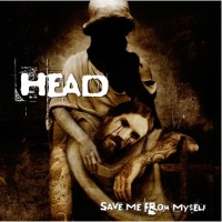 Purchase Head - Save Me From Myself