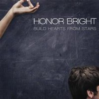 Purchase Honor Bright - Build Hearts From Stars
