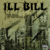 Purchase Ill Bill - The Hour Of Reprisal