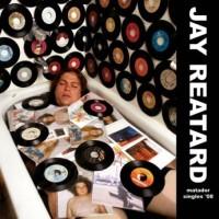 Purchase Jay Reatard - Matador Singles '08