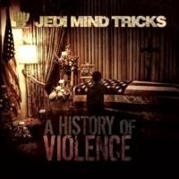 Purchase Jedi Mind Tricks - A History Of Violence