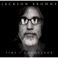 Purchase Jackson Browne - Time The Conquerer