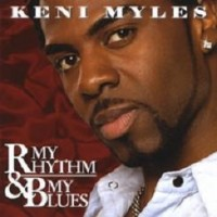 Purchase Keni Myles - My Rhythm & My Blues