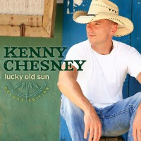 Purchase Kenny Chesney - Lucky Old Sun (Deluxe Edition) CD1