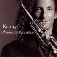 Purchase Kenny G - At Last... The Duets Album