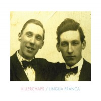 Purchase Killerchaps - Lingua Franca