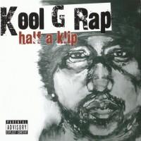 Purchase kool g rap - Half A Klip