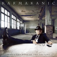 Purchase Karmakanic - Who's The Boss In The Factory