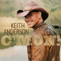 Purchase Keith Anderson - C'mon!