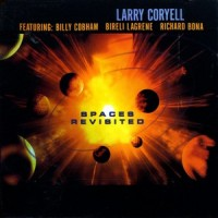 Purchase Larry Coryell - Spaces Revisited