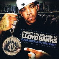 Purchase Lloyd Banks - Sweet 16's Vol.10 (Bootleg)