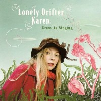 Purchase Lonely Drifter Karen - Grass Is Singing
