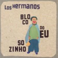 Purchase Los Hermanos - Bloco Do Eu Sozinho